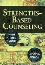 """Strengths-Based Counseling With At-Risk Youth"""