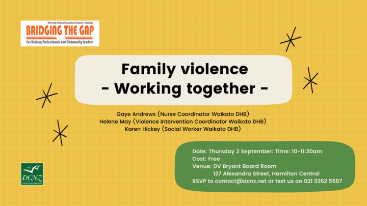 BRIDGING THE GAP Seminar: Family violence – Working together –